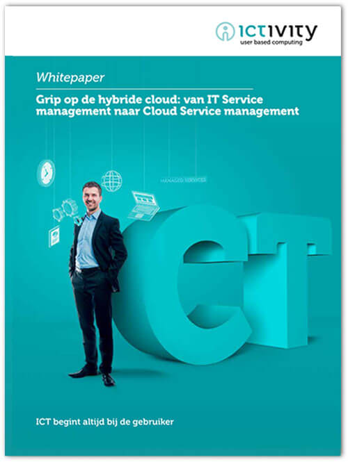 Grip op de hybride cloud: van IT Service Management naar Cloud Service Management