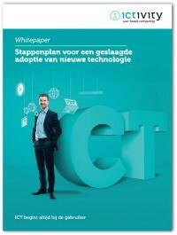 Whitepaper Stappenplan voor een geslaagde adoptie van nieuwe technologie
