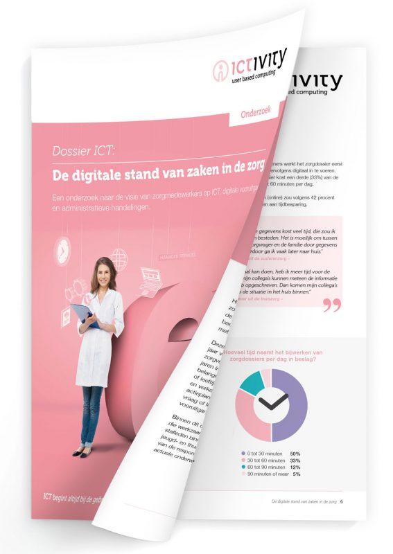 Onderzoeksrapport Dossier ICT: de digitale stand van zaken in de zorg